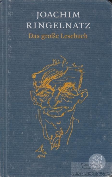 Das große Lesebuch. - Ringelnatz, Joachim.
