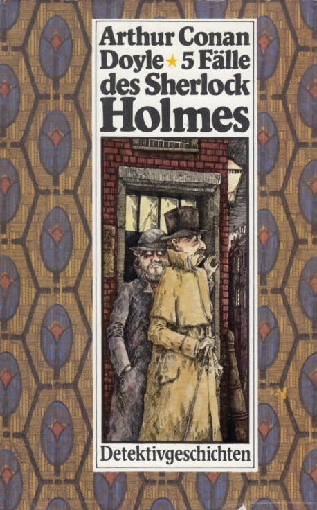 5 Fälle des Sherlock Holmes. Detektivgeschichten.: Doyle, Arthur Conan.