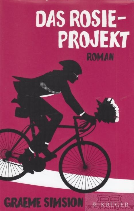 Das Rosie-Projekt. Roman.: Simsion, Graeme.
