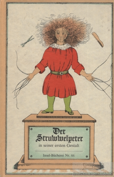 Der Struwwelpeter. in seiner ersten Gestalt.: Hoffmann, Heinrich.