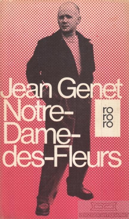 Notre-Dame-des-Fleurs. Roman.: Genet, Jean.
