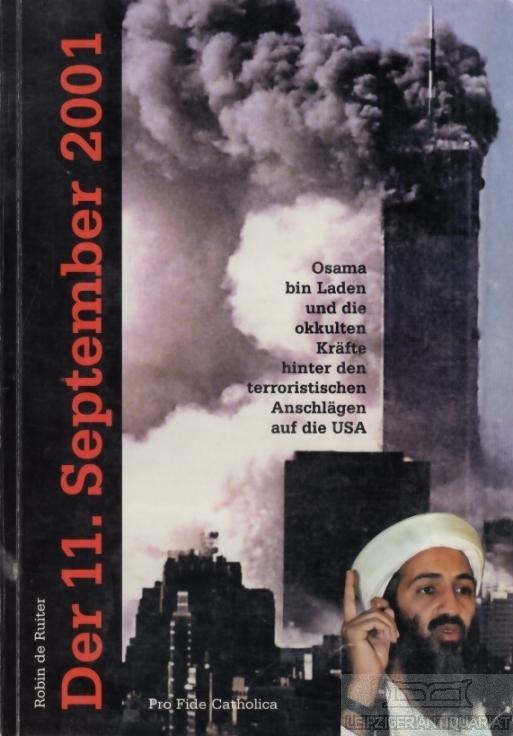 Der 11. September 2001. Osama bin Laden: Ruiter, Robin de.