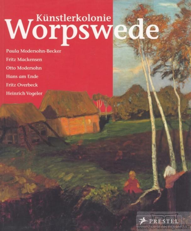 Künstlerkolonie Worpswede.: Berchtig, Frauke.