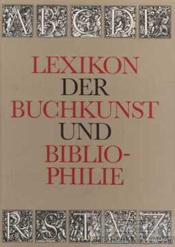Lexikon der Buchkunst und Bibliophilie.: Walther, Karl Klaus.