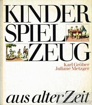 Kinderspielzeug aus alter Zeit.: Karl Gröber, Juliane