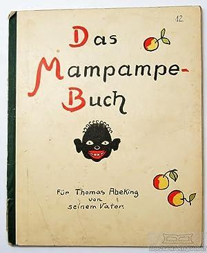 Das Mampampe-Buch. Für Thomas Abeking von seinem: Abeking, H. (ermann).