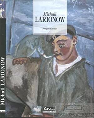 Michail Larionow. 1881 - 1964.: Kowtun, Jewgeni.