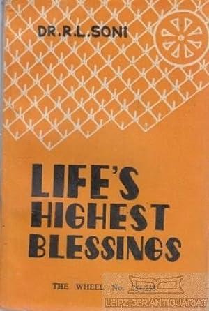 Life's Highest Blessings. The Maha Mangala Sutta.: Soni, R.L.