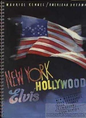 American Dreams. Eine Bildreportage. Textbeiträge von Wim: Kennel, Maurice (Bildreportage).