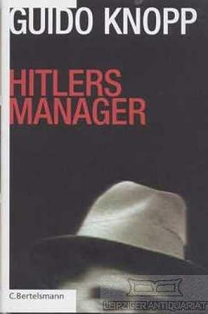 Hitlers Manager. in Zusammenarbeit mit Stefan Brauburger,: Knopp, Guido.