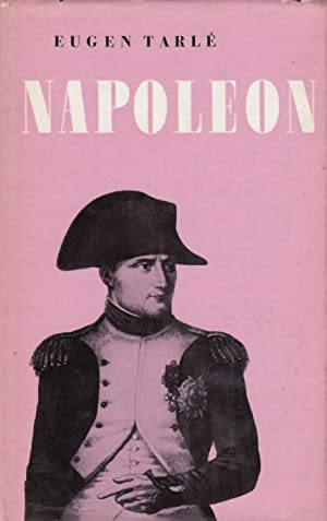 Napoleon.: Tarle, Eugen.