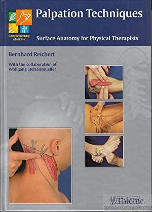 Palpation Techniques. Surface Anatomy for Physical Therapists.