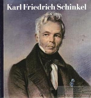 Karl Friedrich Schinkel 1781-1841. Aus seinem Berliner: Bolduan, Dieter,P. Goralczyk,
