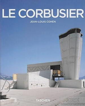 Le Corbusier. 1887 - 1965. Lirismul arhitecturii: Cohen, Jean-Louis (Text
