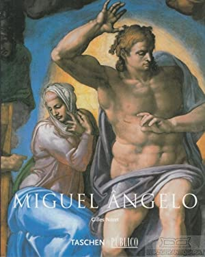 Miguel Angelo. 1475 - 1564. Genio universale: Neret, Gilles (Text