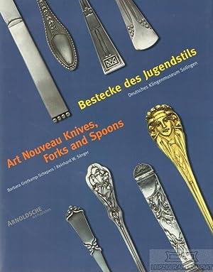 Bestecke des Jugendstils. Art Nouveau Knives, Forks: Barbara Grotkamp-Schepers, Reinhard