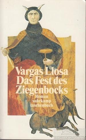 Das Fest des Ziegenbocks. Roman.: Vargas Llosa, Mario.