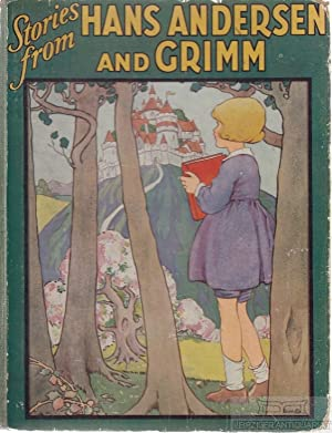 Fairy Tales from Hans Andersen and Grimm.: Andersen, Hans and