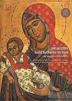 Das Kloster Sankt Katharina im Sinai und: Rossi, Corinna.
