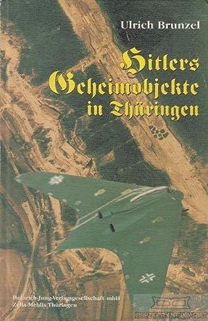 Hitlers Geheimobjekte in Thüringen.: Brunzel, Ulrich.