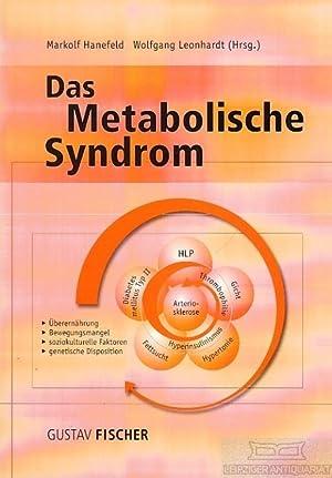 Das Metabolische Syndrom. Ein integriertes Konzept zur: Hanefeld, Markolf /