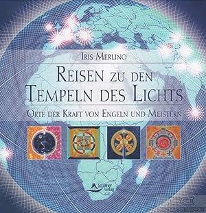 Reise zu den Tempeln des Lichts. Orte: Merlino, Iris.