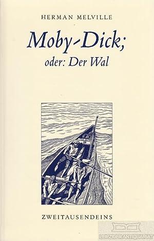 Moby-Dick. oder: Der Wal.: Melville, Herman.