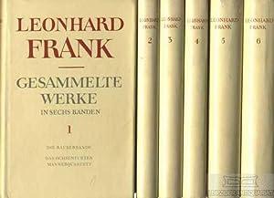 Gesammelte Werke in sechs Bänden.: Frank, Leonhard.
