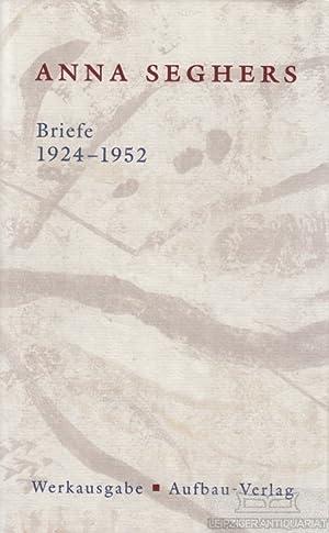 Anna Seghers - Briefe 1924-1952.: Zehl Romero, Christiane