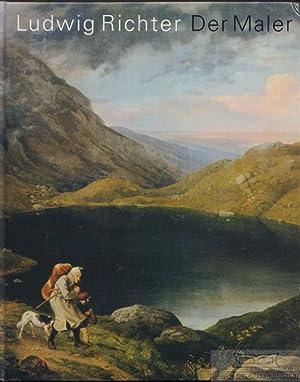 Ludwig Richter. Der Maler.: Spitzer, Gerd /