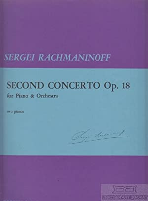 Second Concerto Op. 18. For Piano &: Rachmaninow, Sergei.