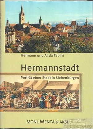 Hermannstadt. Porträt einer Stadt in Siebenbürgen.: Fabini, Hermann und