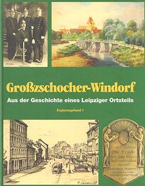 Großzschocher-Windorf. Aus der Geschichte eines Leipziger Ortsteils.: Nabert, Thomas /