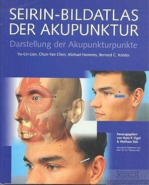 Seirin-Bildatlas der Akupunktur. Darstellung der Akupunkturpunkte.: Lian, Yu-Lin, u.a.