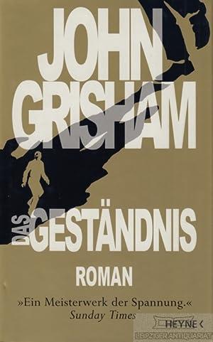 Das Geständnis. Roman.: Grisham, John.