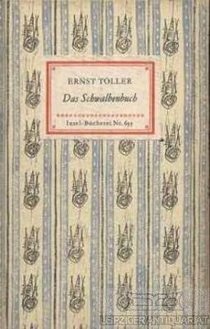 Das Schwalbenbuch Ernst Toller