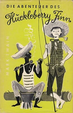 Die Abenteuer des Huckleberry Finn.: Twain, Mark.