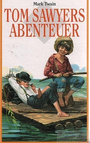 Tom Sawyers Abenteuer.: Twain, Mark.