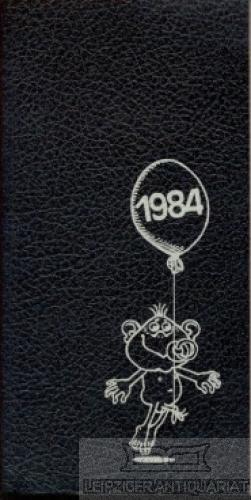 Kalender Blätter 1984. Ausgewählt aus dem Buch: Fabian, Gerhard.
