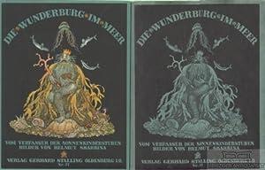 Die Wunderburg im Meer. Vom Verfasser der: Dingler, Max.