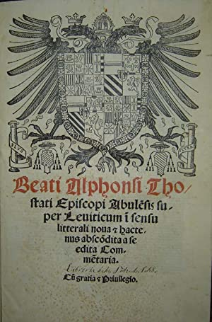 Beati Alphonsi Thostati Abulesis super Leviticum i: Alphonsi Thostati (Alonso