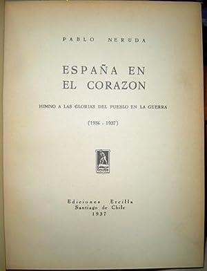 España en el Corazón. Himno a las: Pablo Neruda