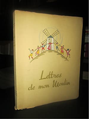 Lettres de Mon Moulin (illustrations De Marianne Clouzot)