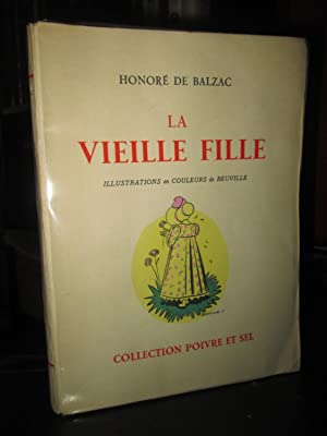 La Vieille Fille (Illustrations En Couleurs De Beuville)