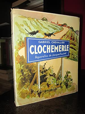 Clochemerle (aquarelles De Jacques Touchet)