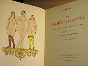 Les Dames Galantes.: Brantome, Pierre De Bourdeille (Illustrations J.Hémard)