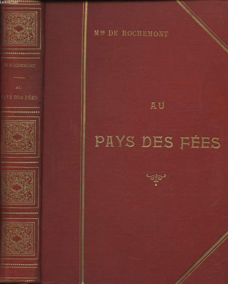 Au Pays Des Fees by De Rochemont - AbeBooks