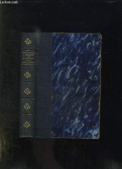 LA ROTISSERIE DE LA REINE PEDAUQUE. 7em EDITION. FRANCE ANATOLE. Near Fine Hardcover