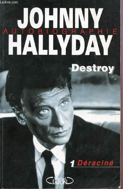 Johnny Hallyday Autobiographie Destro