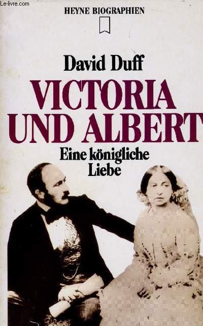 VICTORIA UND ALBERT, EINE KÖNIGLICHE LIEBE - DUFF David